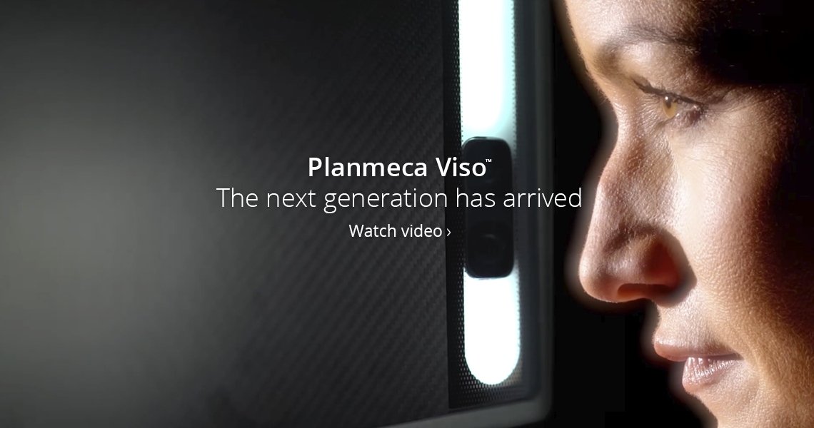 Planmeca Viso - The next generation has arrived